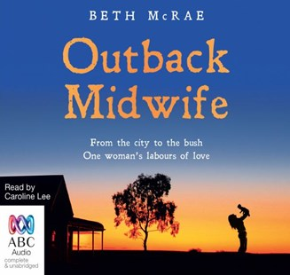 Outback Midwife - Biographies General Biographies