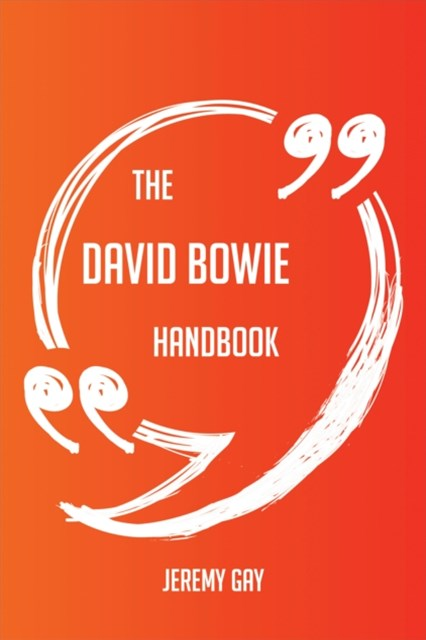 (ebook) David Bowie Handbook - Everything You Need To Know About David Bowie