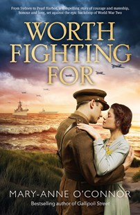 WORTH FIGHTING FOR by Mary-anne O'connor (9781489210555) - PaperBack - Romance Historical Romance