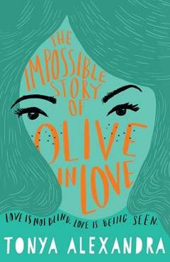 The Impossible Story Of Olive In Love
