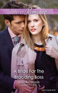 (ebook) A Bride For The Brooding Boss - Romance Modern Romance
