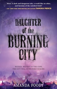 Daughter Of The Burning City by Amanda Foody (9781489242068) - PaperBack - Children's Fiction