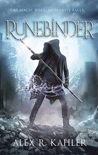 Runebinder by Alex R. Kahler (9781489242358) - PaperBack - Children's Fiction