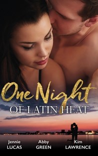 (ebook) One Night Of Latin Heat/Uncovering Her Nine Month Secret/One Night With The Enemy/One Night With Morelli - Romance Modern Romance