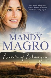 Secrets of Silvergum by Mandy Magro (9781489252722) - PaperBack - Modern & Contemporary Fiction General Fiction