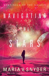 Navigating The Stars by Maria V. Snyder (9781489252746) - PaperBack - Children's Fiction