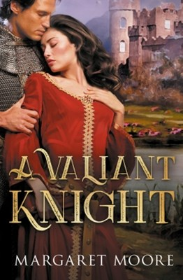 (ebook) A Valiant Knight/My Lord's Desire/The Notorious Knight