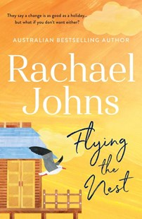 Flying the Nest by Rachael Johns (9781489276810) - PaperBack - Modern & Contemporary Fiction General Fiction