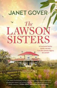 The Lawson Sisters by Janet Gover (9781489294289) - PaperBack - Modern & Contemporary Fiction General Fiction