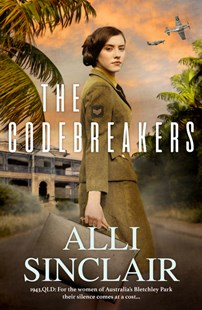 The Codebreakers by Alli Sinclair (9781489296931) - PaperBack - Adventure Fiction Modern