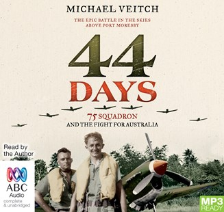 44 Days 75 Squadron and the Fight for Australia - History