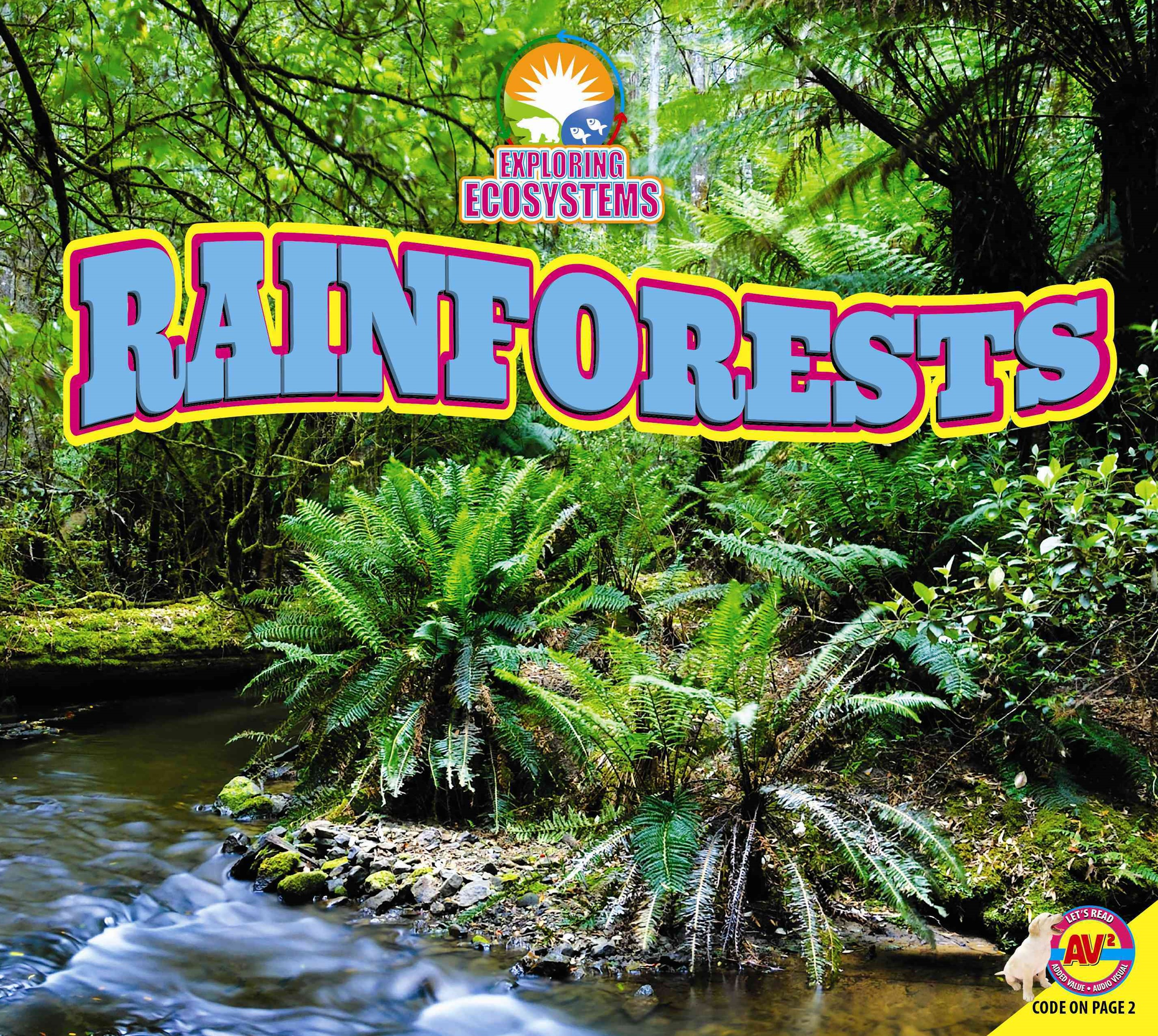 Exploring Ecosystems: Rainforests