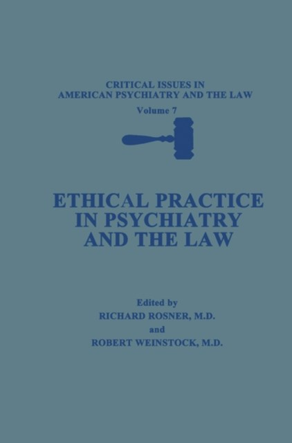 (ebook) Ethical Practice in Psychiatry and the Law