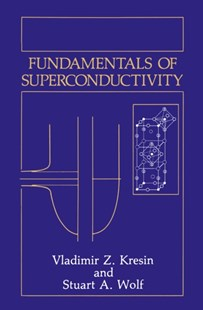 (ebook) Fundamentals of Superconductivity - Science & Technology Chemistry