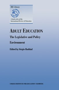 (ebook) Adult Education - The Legislative and Policy Environment - Education Teaching Guides