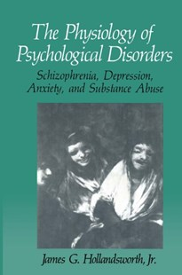(ebook) Physiology of Psychological Disorders - Reference Medicine