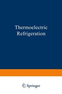 (ebook) Thermoelectric Refrigeration - Education