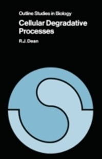 (ebook) Cellular Degradative Processes - Science & Technology Biology