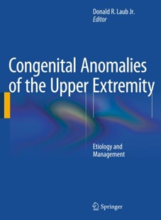 (ebook) Congenital Anomalies of the Upper Extremity - Reference Medicine