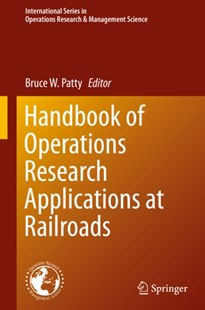 (ebook) Handbook of Operations Research Applications at Railroads - Business & Finance Organisation & Operations