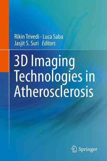 3D Imaging Technologies in Atherosclerosis