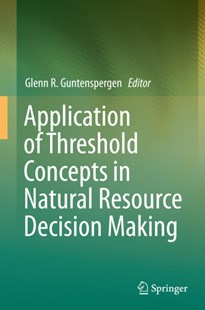 (ebook) Application of Threshold Concepts in Natural Resource Decision Making - Science & Technology Biology