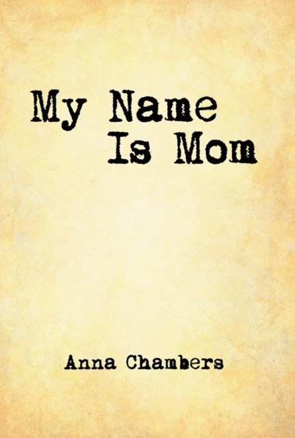 (ebook) My Name Is Mom