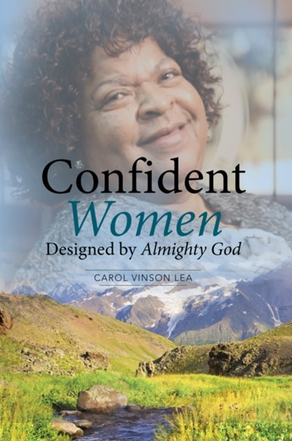 Confident Women Designed by Almighty God