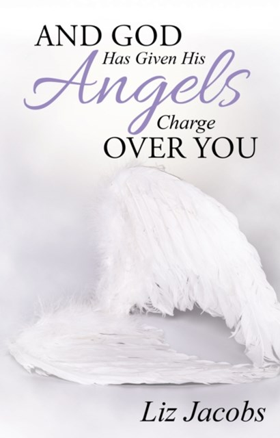 (ebook) And God Has Given His Angels Charge over You