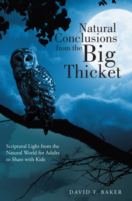 Natural Conclusions from the Big Thicket