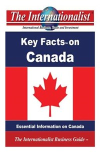 Key Facts on Canada by Patrick W Nee (9781491086728) - PaperBack - Business & Finance Organisation & Operations