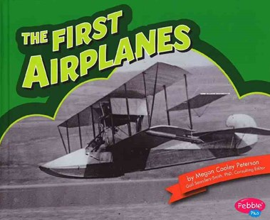 The First Airplanes - Non-Fiction Transport