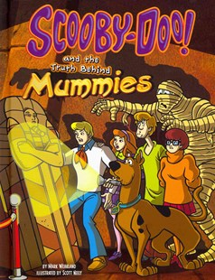 Scooby-Doo! and the Truth Behind Mummies - Non-Fiction