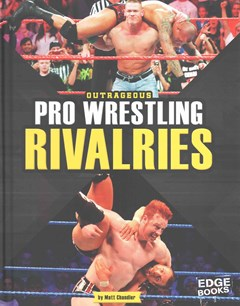 Outrageous Pro Wrestling Rivalries