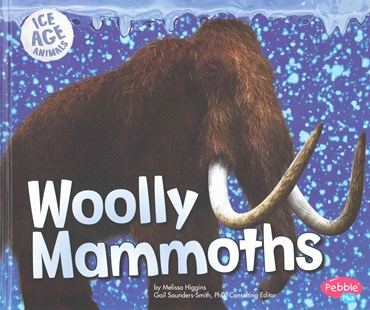 Woolly Mammoths - Non-Fiction Animals