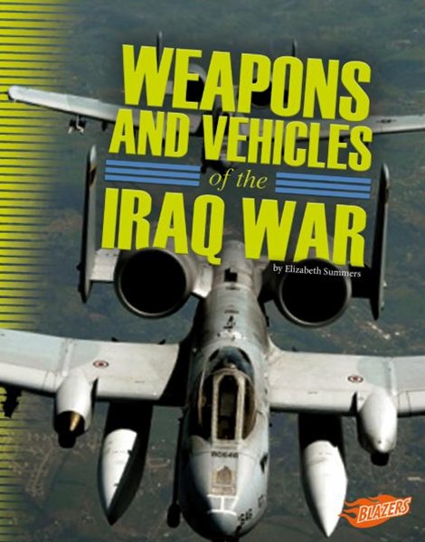 Weapons and Vehicles of the Iraq War