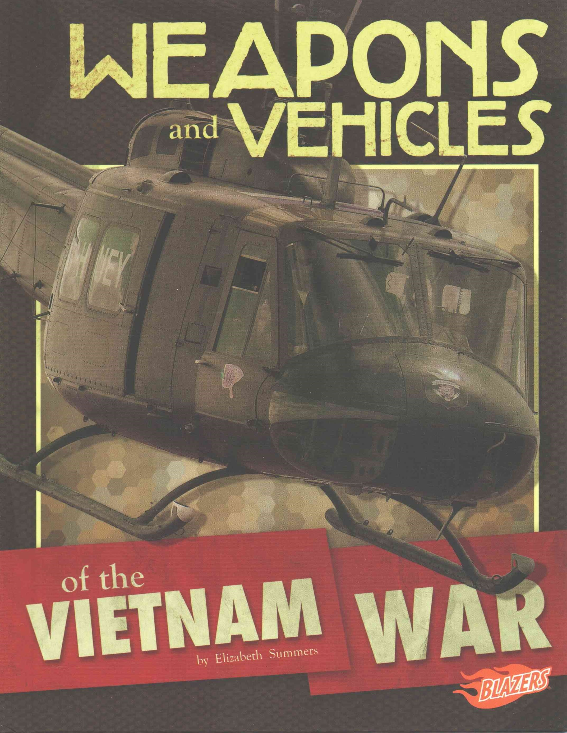 Weapons and Vehicles of the Vietnam War