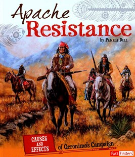 Apache Resistance by Pamela Dell (9781491449042) - PaperBack - Non-Fiction History