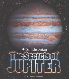 Secrets of Jupiter