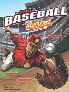 The Science of Baseball with Max Axiom, Super Scientist by David L. Dreier, Maurizio Campidelli, Tom Aranda (9781491460870) - PaperBack - Children's Fiction Older Readers (8-10)