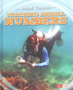 Tracking Animal Numbers - Non-Fiction Animals