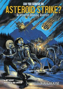 Can You Survive an Asteroid Strike? - Children's Fiction Older Readers (8-10)
