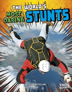 World Record Breakers: World's Most Daring Stunts - Non-Fiction History