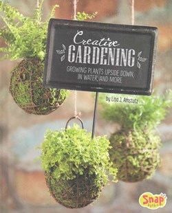 Creative Gardening - Non-Fiction Art & Activity
