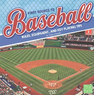First Source to Baseball by Tyler Omoth (9781491484296) - PaperBack - Non-Fiction Art & Activity