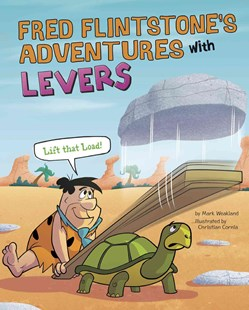 Fred Flintstone's Adventures with Levers - Non-Fiction Jokes & Riddles