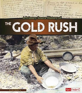 The Gold Rush - Non-Fiction History