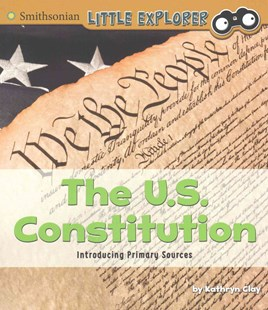 The U. S. Constitution by Kathryn Clay (9781491486092) - PaperBack - Non-Fiction History