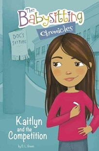 Kaitlyn and the Competition by D.L. GREEN (9781491488614) - PaperBack - Children's Fiction Older Readers (8-10)
