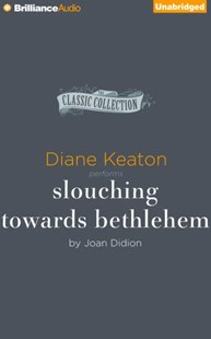 Slouching Towards Bethlehem - Reference